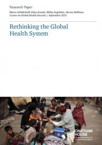 Rethinking the Global Health System - Chatham House