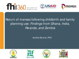 Return of Menses and Postpartum Family Planning Use - FHI 360