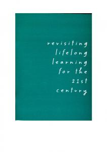Revisiting Lifelong Learning for the 21st Century