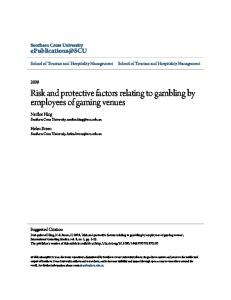 Risk and protective factors relating to gambling by ...