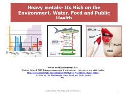 Risk of Heavy Metals Pollution Environment & Public