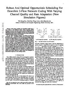 Robust And Optimal Opportunistic Scheduling For Downlink 2 ... - arXiv