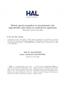 Robust speech recognition to non-stationary and unpredictable noise