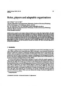 Roles, players and adaptable organizations - CiteSeerX