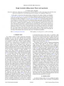 Rough viscoelastic sliding contact: Theory and experiments