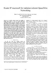 Router IP macrocell for radiation tolerant SpaceWire ... - IEEE Xplore