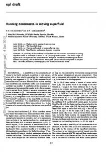 Running condensate in moving superfluid