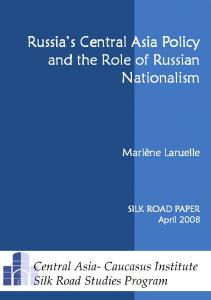 Russia's Central Asia Policy - Institute for Security & Development Policy