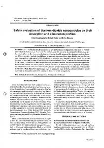 Safety evaluation of titanium dioxide nanoparticles by