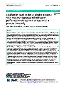 Satisfaction level in dental-phobic patients with