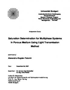 Saturation Determination for Multiphase Systems in Porous Medium