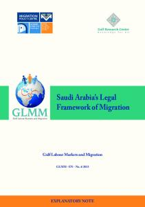 Saudi Arabia's Legal Framework of Migration - Gulf Labour Markets ...
