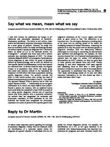 Say what we mean, mean what we say Reply to Dr Martin - Nature