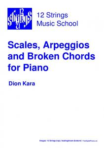 Scales, Arpeggios and Broken Chords for Piano - 12 Strings Music ...