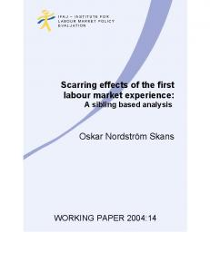 Scarring effects of the first labour market experience: Oskar ... - IFAU