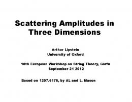 Scattering Amplitudes in Three Dimensions