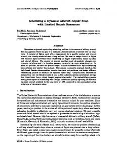 Scheduling a Dynamic Aircraft Repair Shop with Limited Repair ... - arXiv