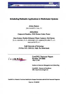 Scheduling Malleable Applications in Multicluster Systems CoreGRID ...