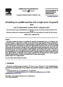 Scheduling two parallel machines with a single ... - Semantic Scholar