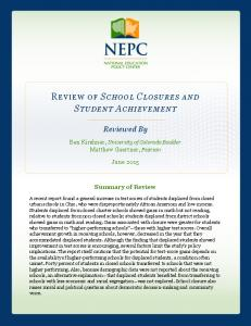 SCHOOL CLOSURES AND STUDENT ACHIEVEMENT Reviewed By