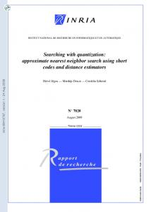 Searching with quantization: approximate nearest neighbor search ...