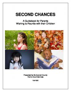 Second Chances - A Guidebook for Parents Wishing to Reunite with