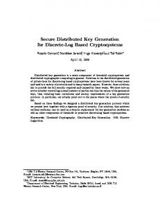 Secure Distributed Key Generation for Discrete ... - Semantic Scholar
