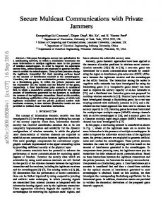 Secure Multicast Communications with Private Jammers - arXiv