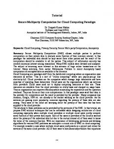 Secure Multiparty Computation for Cloud Computing Paradigm by ...