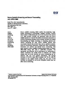 Secure Scalable Streaming and Secure Transcoding with ... - HP Labs