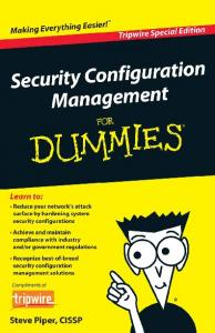 Security Configuration Management For Dummies, Tripwire Special ...