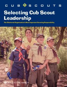 SELECTING CUB SCOUT LEADERSHIP - Boy Scouts of America