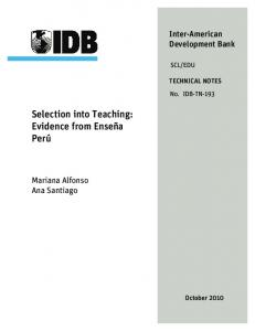Selection into Teaching: Evidence from Enseña Perú - IDB - Publications