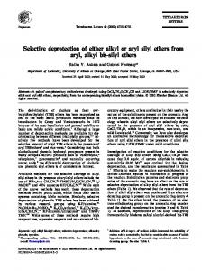 Selective deprotection of either alkyl or aryl silyl ethers ... - CiteSeerX