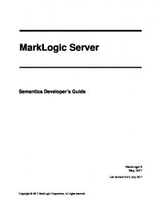 Semantics Developer's Guide (PDF) - MarkLogic XQuery and XSLT ...