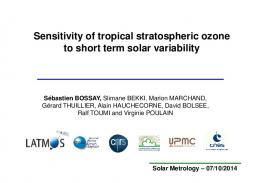 Sensitivity of tropical stratospheric ozone to short term solar variability