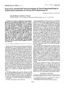 Separation and Partial Characterization of Three Functional Steps in ...