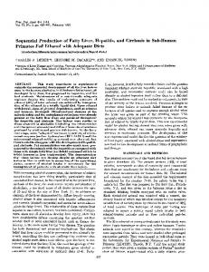 Sequential Production of Fatty Liver, Hepatitis, and Cirrhosis in ... - NCBI
