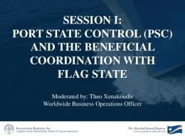 SESSION I: PORT STATE CONTROL (PSC) AND THE ... - IRI