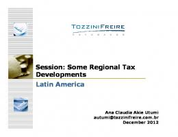 Session: Some Regional Tax Developments Latin America