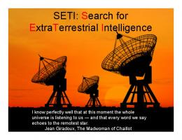 SETI: Search for ExtraTerrestrial Intelligence
