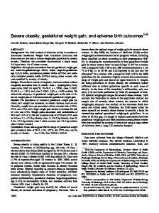 Severe obesity, gestational weight gain, and adverse birth outcomes