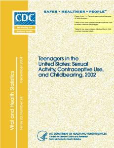 Sexual Activity, Contraceptive Use, and Childbearing, 2002