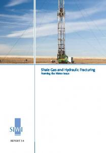 Shale Gas and Hydraulic Fracturing - SIWI