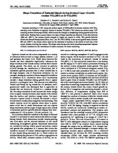Shape Transitions of Epitaxial Islands during Strained Layer Growth ...