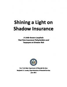 Shining a Light on Shadow Insurance - Department of Financial ...