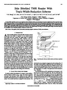 Side Shielded TMR Reader With Track-Width-Reduction ... - IEEE Xplore