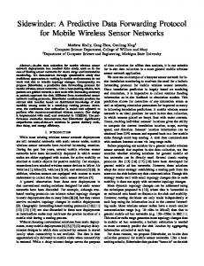 Sidewinder: A Predictive Data Forwarding Protocol for Mobile Wireless ...