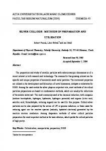 SILVER COLLOIDS-METHODS OF PREPARATION AND UTILIZATION