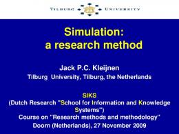 Simulation: a research method